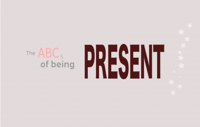 The ABCs of being Present